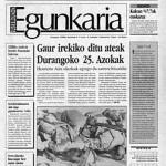 25. urteurrena. 'Euskaldunon Egunkaria'-ren lehen zenbakia argitaratu zen, 1992an.